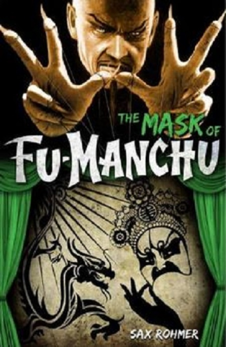 The Mask of Fu-Manchu, by Sax Rohmer