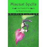 MiscastSpellsbyRoseCorcoran