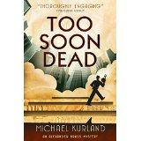 To soon dead