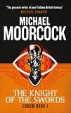 TheKnightofSwordsbyMichaelMoorcock