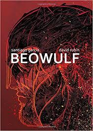 Beowulf by Santiago Garcia and David Rubin